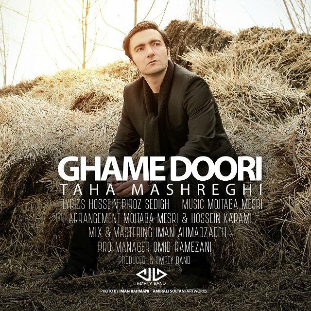 Taha Mashreghi – Ghame Doori
