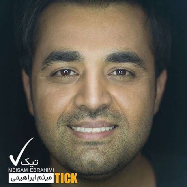 Meysam Ebrahimi – Tick