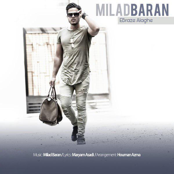 Milad Baran - Ebraze Alaghe