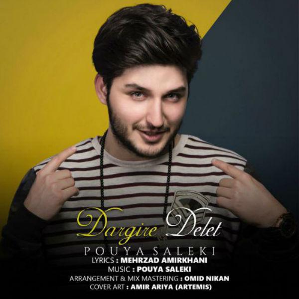 Pouya Saleki - Dargire Delet