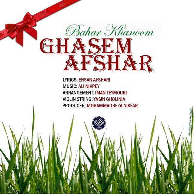 Ghasem Afshar - Bahar Khanoom