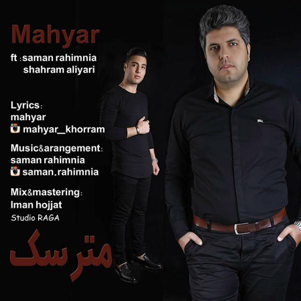 Mahyar Khorram – Matarsak (Ft Shahram Aliyari & Saman RahimNia)