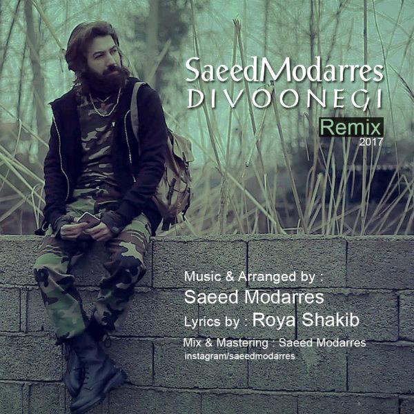 Saeed Modarres - Divoonegi (Remix)