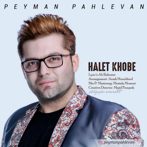 Peyman Pahlevan – Halet Khobe