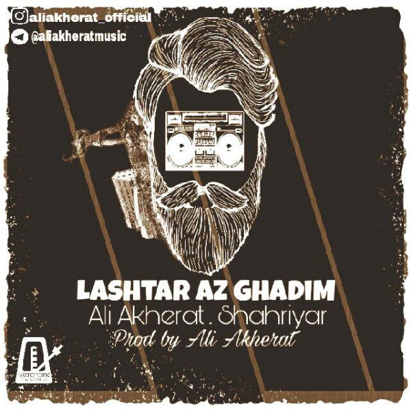 Ali Akherat – Lashtar Az Ghadim (Ft Shahriyar)