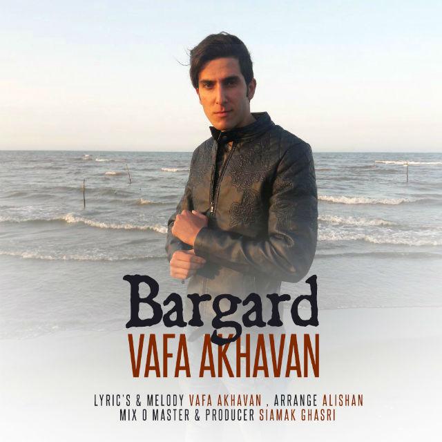 Vafa Akhavan – Bargard