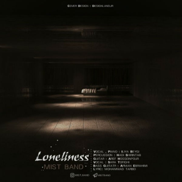 Mist Band – Loneliness