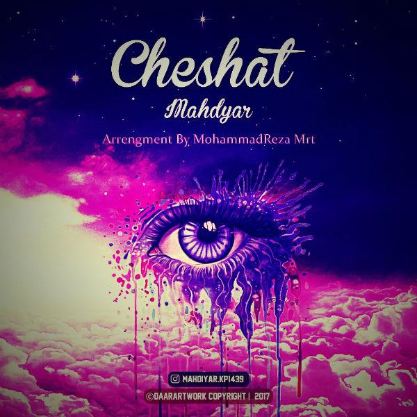 Mahdyar – Cheshat