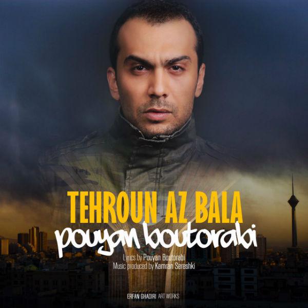 Pouyan Boutorabi – Tehroun Az Bala
