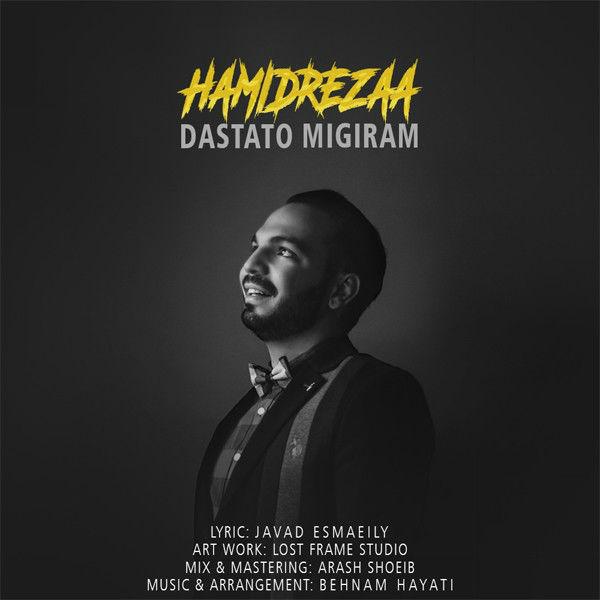 HamidRezaa – Dastato Migiram