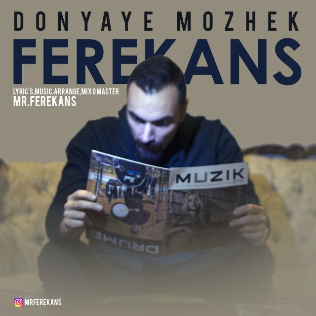 Ferekans – Donyaye Mozhek