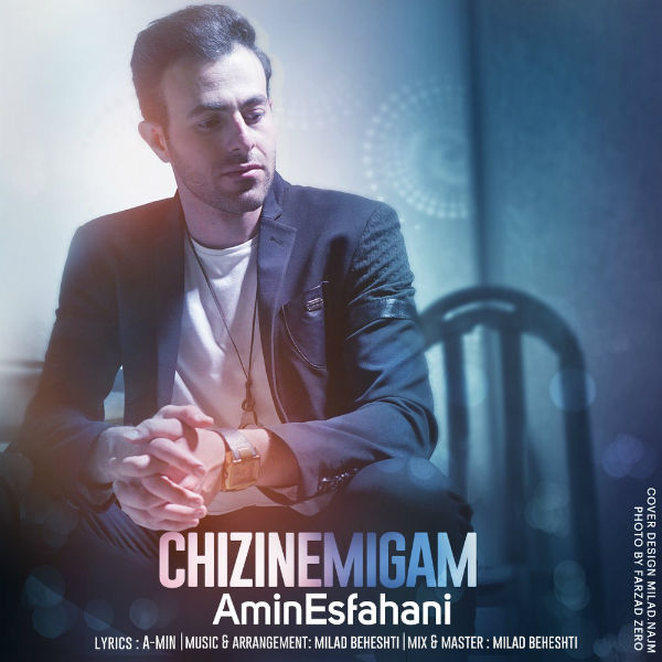 Amin Esfahani – Chizi Nemigam