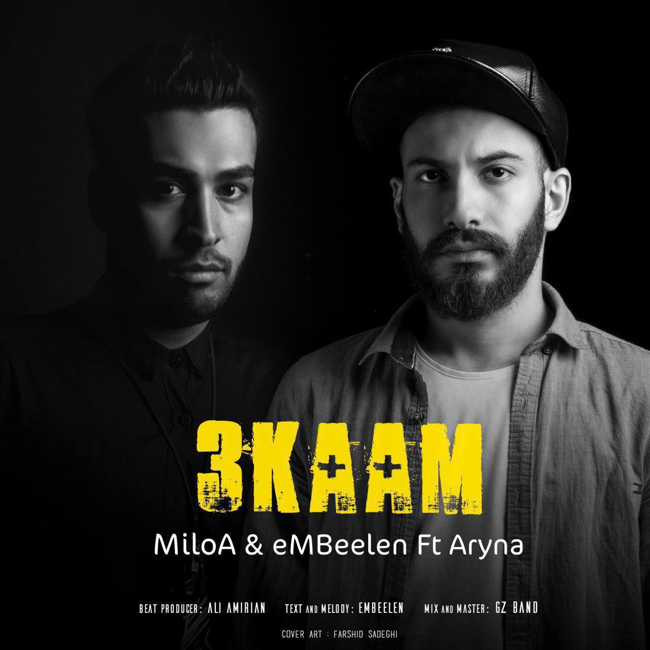 MiloA And eMBeelen – 3Kaam (Ft Aryana)