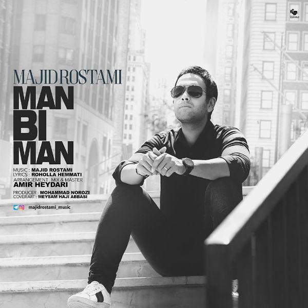 Majid Rostami – Man Bi Man