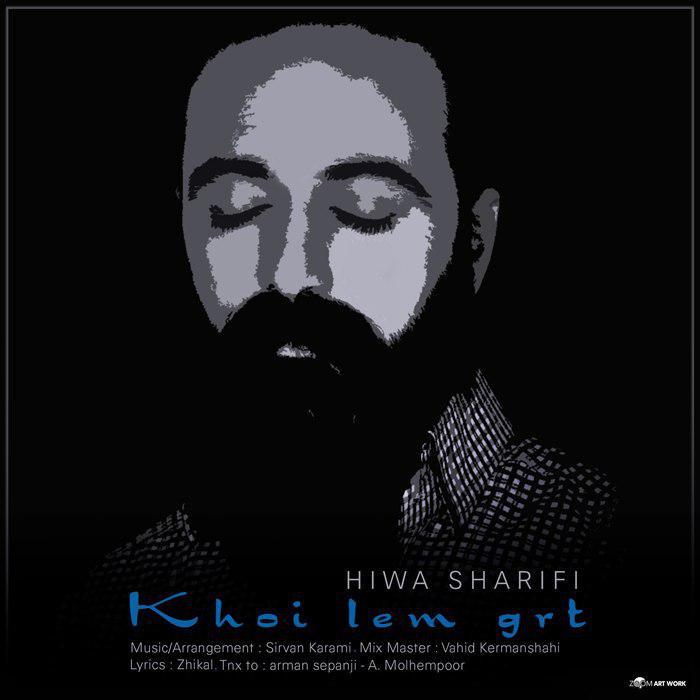 Hiwa Sharifi – KhoiLem Gert