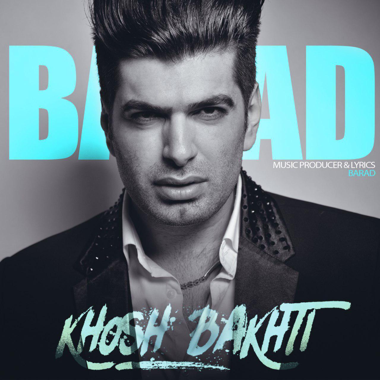 Barad – Khoshbakhti