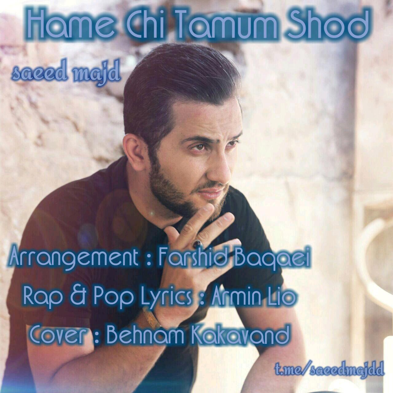 Saeed Majd – Hame Chi Tamom Shod