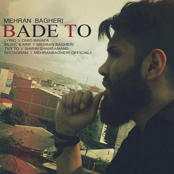 Mehran Bagheri – Bade To