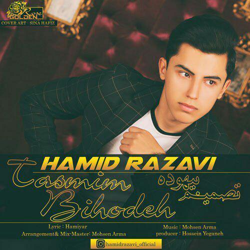 Hamid Razavi – Tasmim Bihodeh