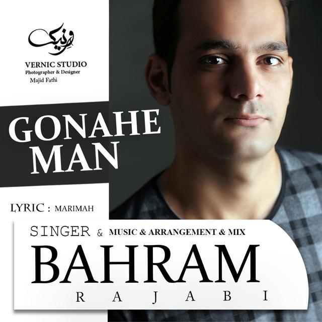 Bahram Rajabi – Gonahe Man