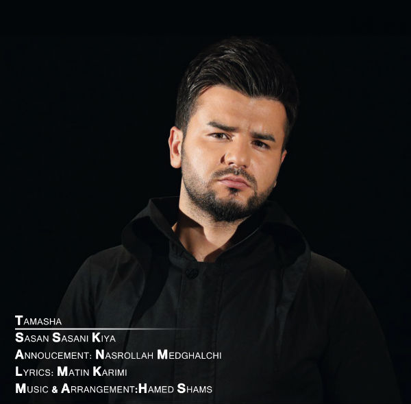 Sasan Sasani Kiya – Tamasha