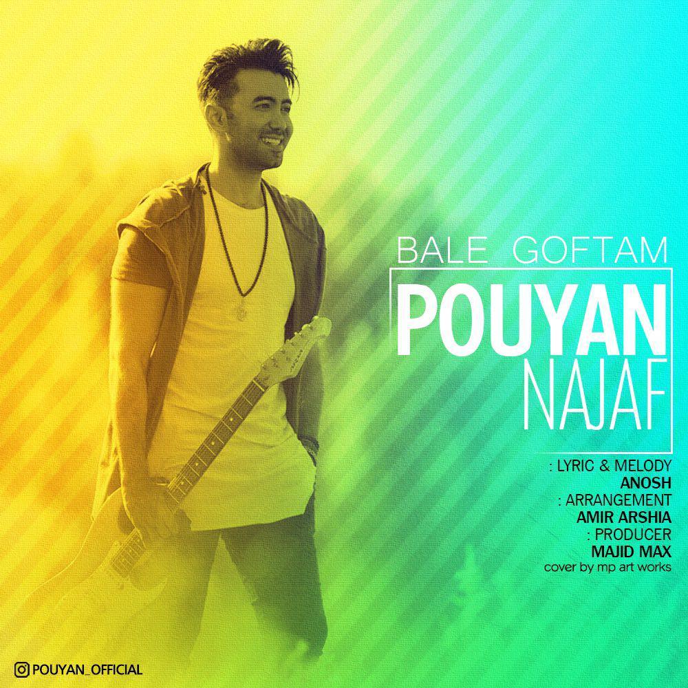 Pooyan Najaf – Bale Goftam