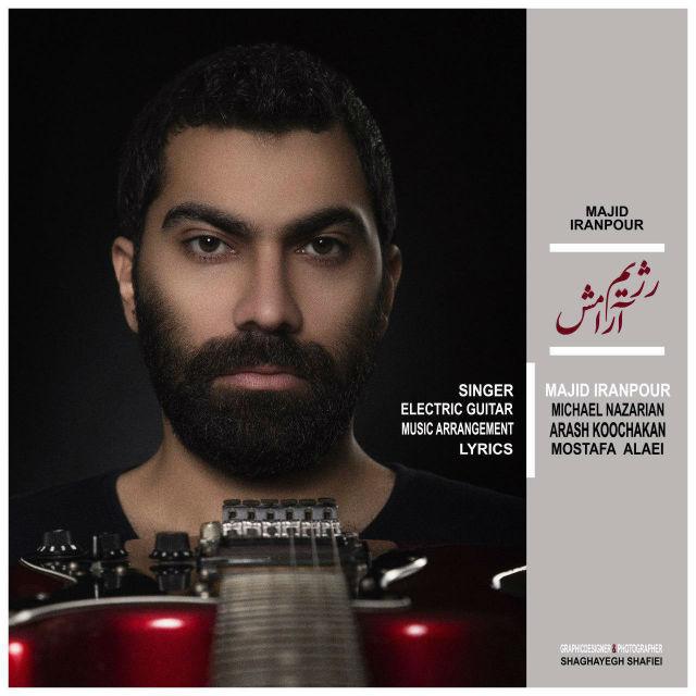 Majid Iranpour – Rezhime Aramesh