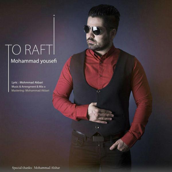 Mohammad Yousefi – To Rafti