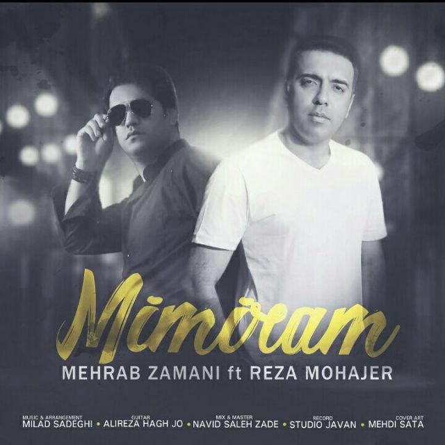 Reza Mohajer – Mimiram (Ft Mehrab Zamani)