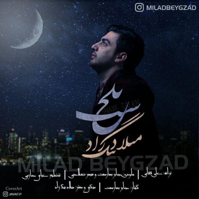 Milad Beygzad – Shabe Talkh