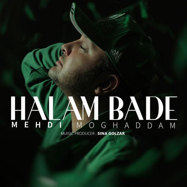 Mehdi Moghaddam – Halam Bade