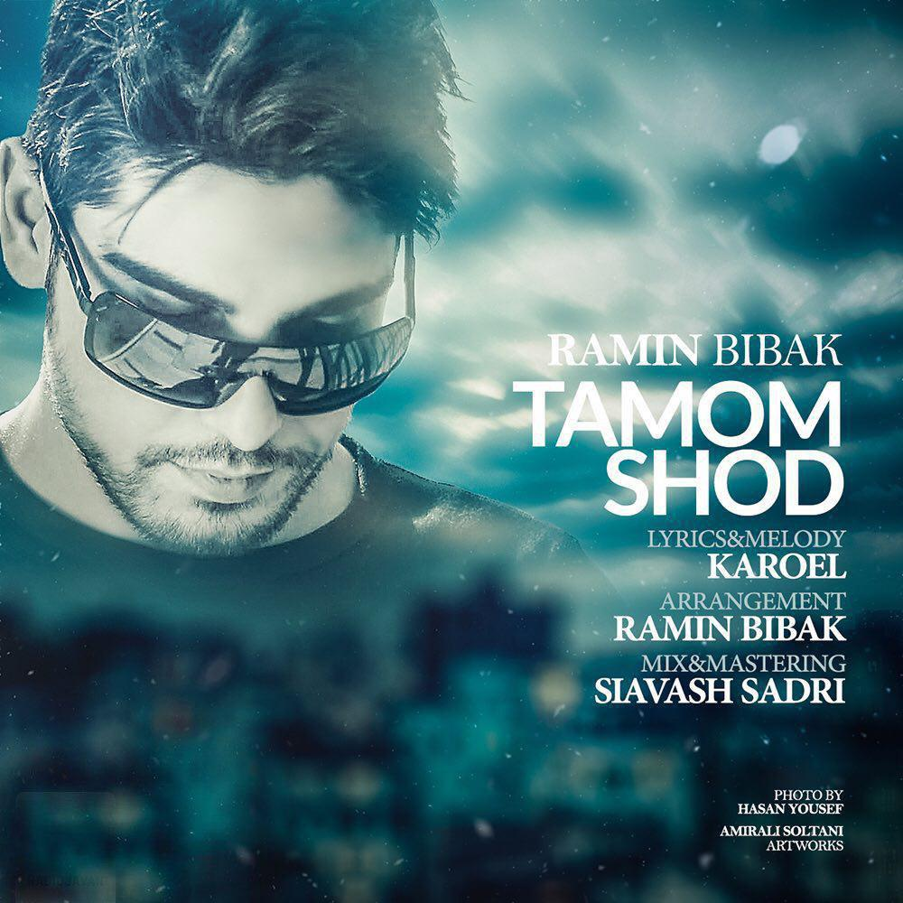 Ramin Bibak – Tamom Shod