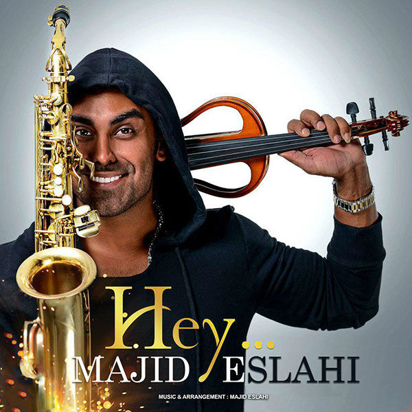 Majid Eslahi – Hey