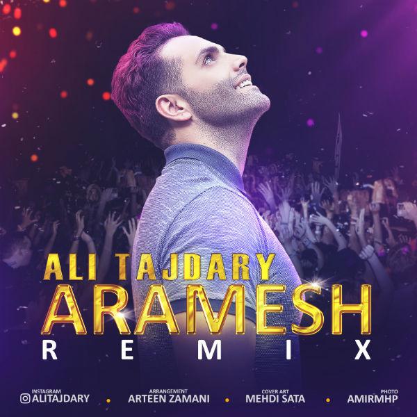 Ali Tajdary – Aramesh (Remix)