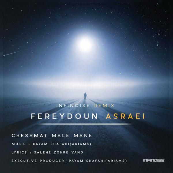 Fereydoun Asraei – Cheshmat Male Mane (Remix)