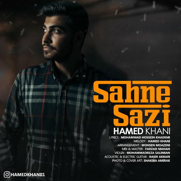 Hamed Khani – Sahne Sazi