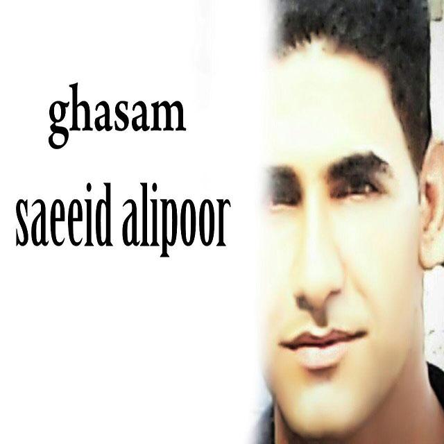 Saeeid Alipoor – Ghasam