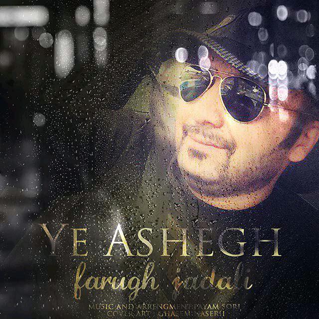Farugh Jadali – Ye Ashegh
