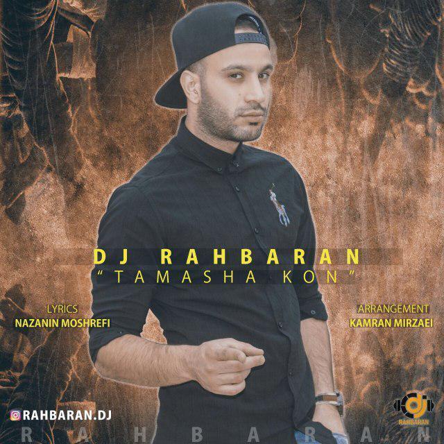 DJ Rahbaran – Tamasha Kon