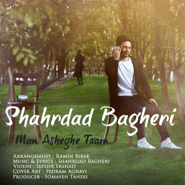 Shahrdad Bagheri – Man Asheghe Toam