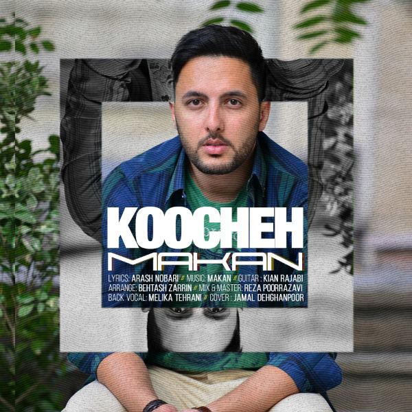 Makan – Koocheh