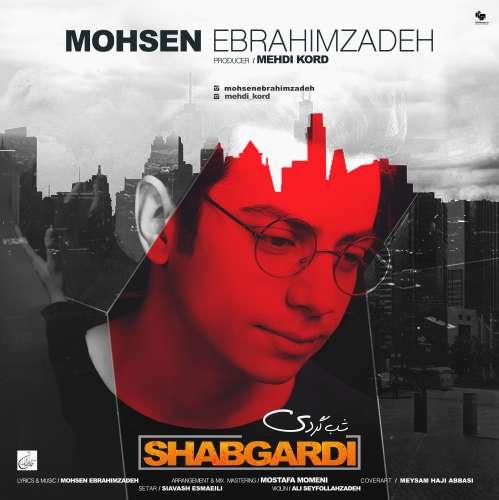 Mohsen Ebrahimzadeh – Shabgardi