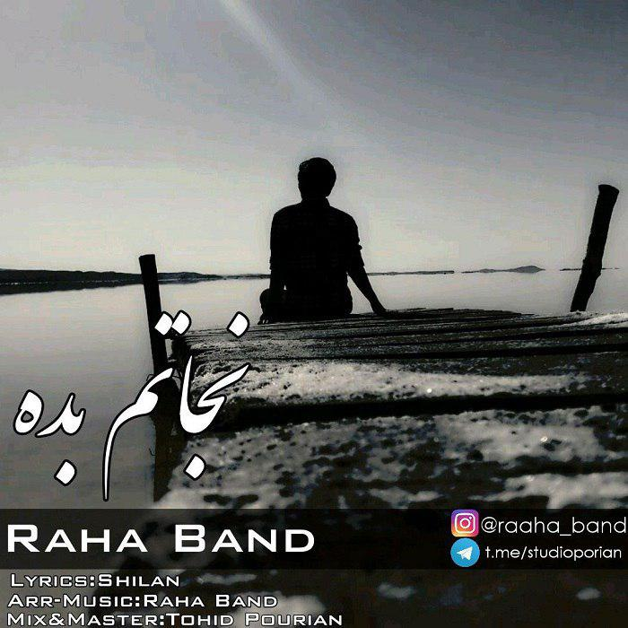 Raha Band – Nejatam Bede