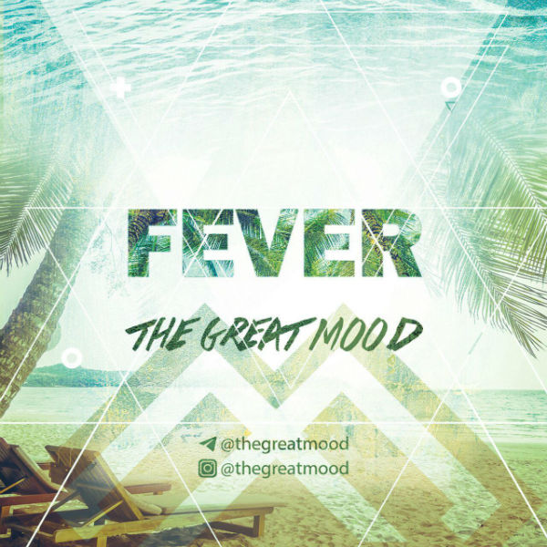 The Great Mood – Fever