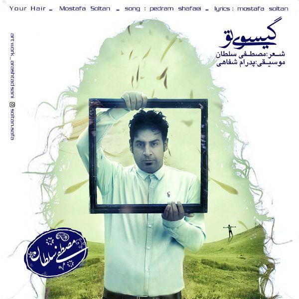 Mostafa Soltan – Gisooye To