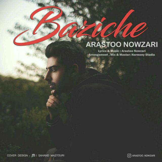 Arastoo Nowzari – Baziche