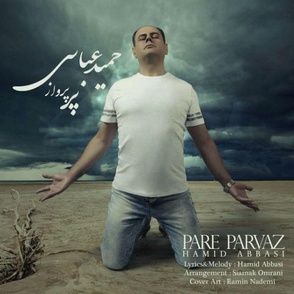 Hamid Abbasi – Pare Parvaz