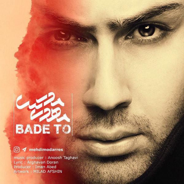 Mehdi Modarres – Bade To