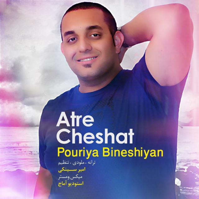 Pouriya Bineshiyan – Atre Cheshat