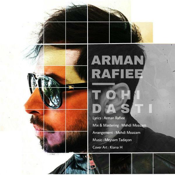 Arman Rafiee – Tohi Dasti